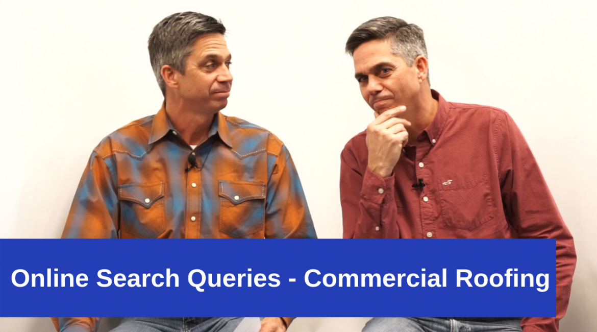 Online Search Queries – Commercial Roofing