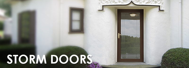 Storm Doors at Stevan Buren Roofing, Windows, & Flooring