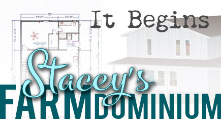 Stacey's Farmdominium: It begins