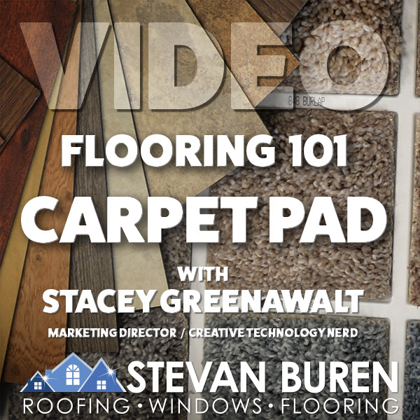 VIDEO: Flooring 101-Carpet Pad