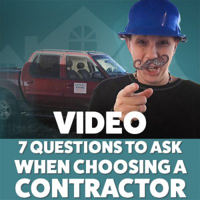 Video: 7 Questions to ask when hiring a contractor
