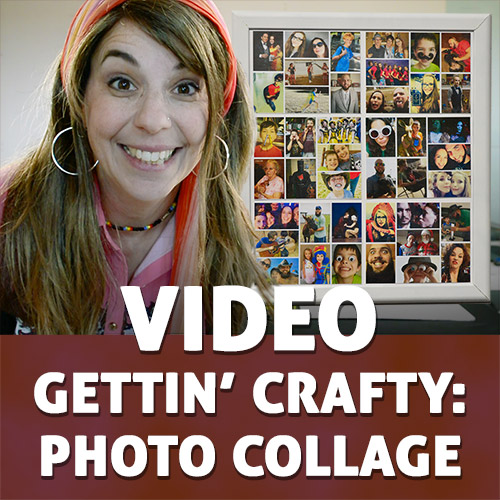VIDEO: Gettin' Crafty Photo Collage