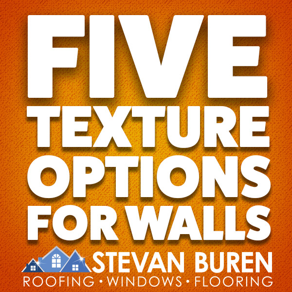 Five Texture Options for Walls