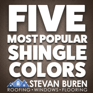 Our Five Most Popular Shingle Colors