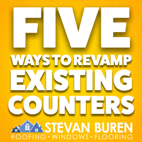 Five Ways to Revamp Existing Counters