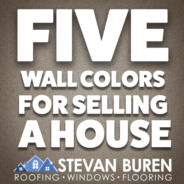 Five Wall Colors for Selling A House
