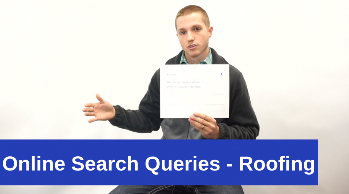 Online Search Queries – Roofing