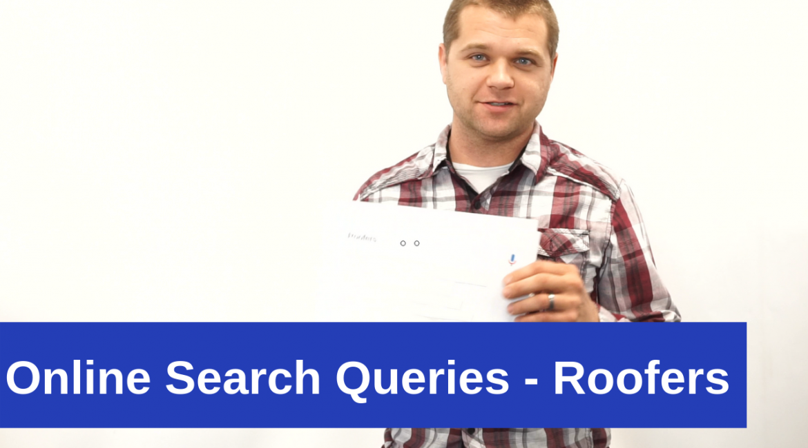 Online Search Queries – Roofers